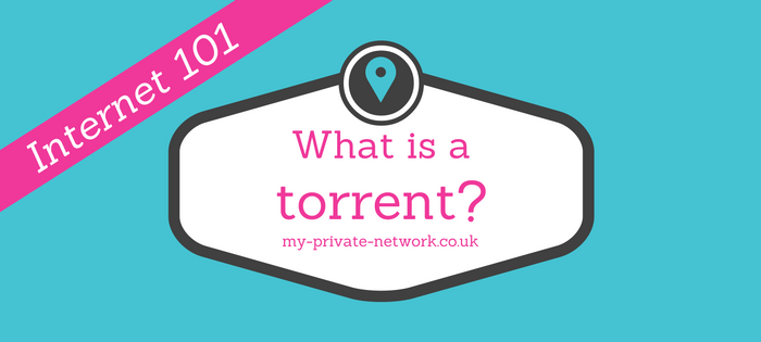 What Is A Torrent