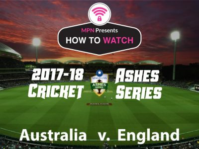 How To Watch The 2017-18 Ashes Cricket Series Live Online