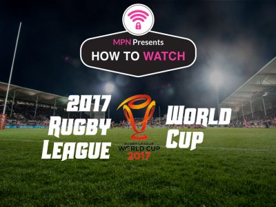 How To Watch The 2017 Rugby League World Cup Live Online