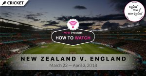 MPN Presents Cricket England Tour of New Zealand